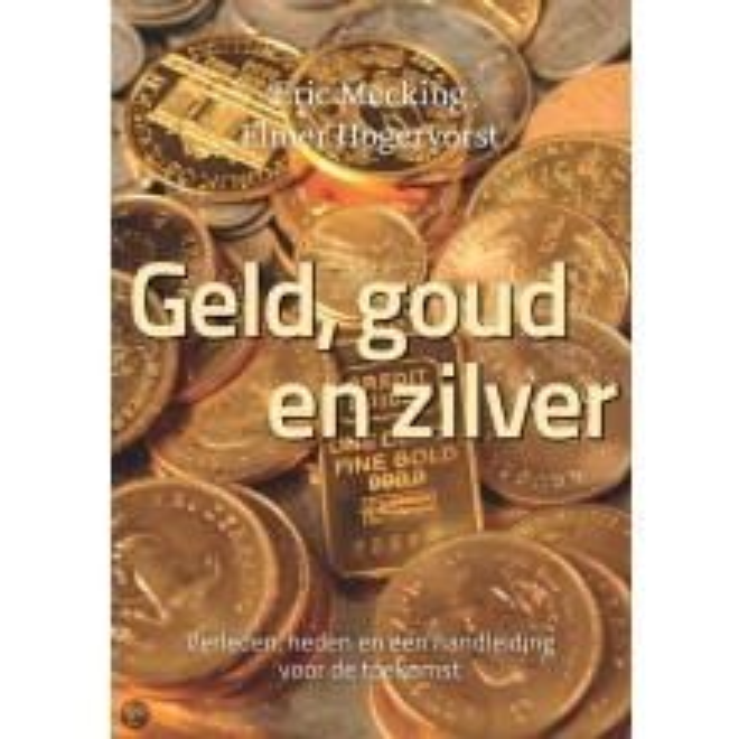 Boek Geld, Goud en Zilver